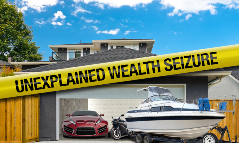 Govt Going After Unexplained Wealth