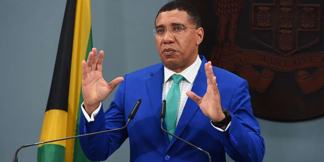 'Risky but Necessary' — Holness Defends Decision to Reopen Borders