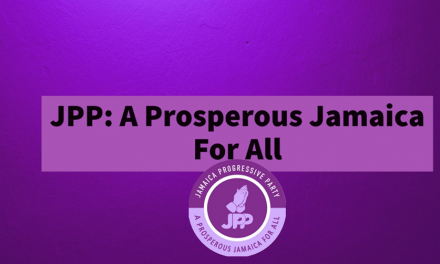 Jamaica Progressive Party's Elaborate Manifesto Includes Repaying All of Jamaica's Debt Within 90-days after Elections